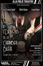 Les Dessous de la Chambre Bleue